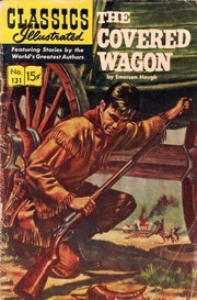 ClassicsIllustrated131TheCoveredWagon